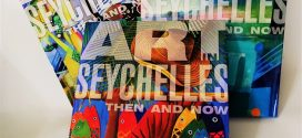 Art In Seychelles, Then and Now